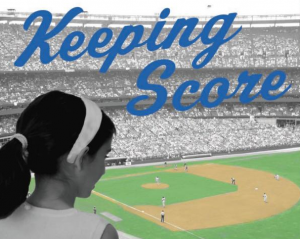 Keeping Score: Baseball Month