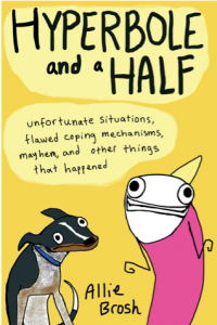 Hyperbole and a Half: Unfortunate Situations, Flawed Coping Mechanisms, Mayhem, and Other Things That Happened: Allie Brosh: 9781451666175: Amazon.com: Books 2013-11-04 13-32-48
